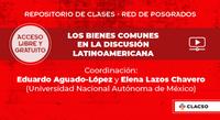 Clases abiertas y gratuitas: Los bienes comunes en la discusión latinoamericana